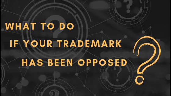 What-to-do-if-your-trademark-has-been-opposed